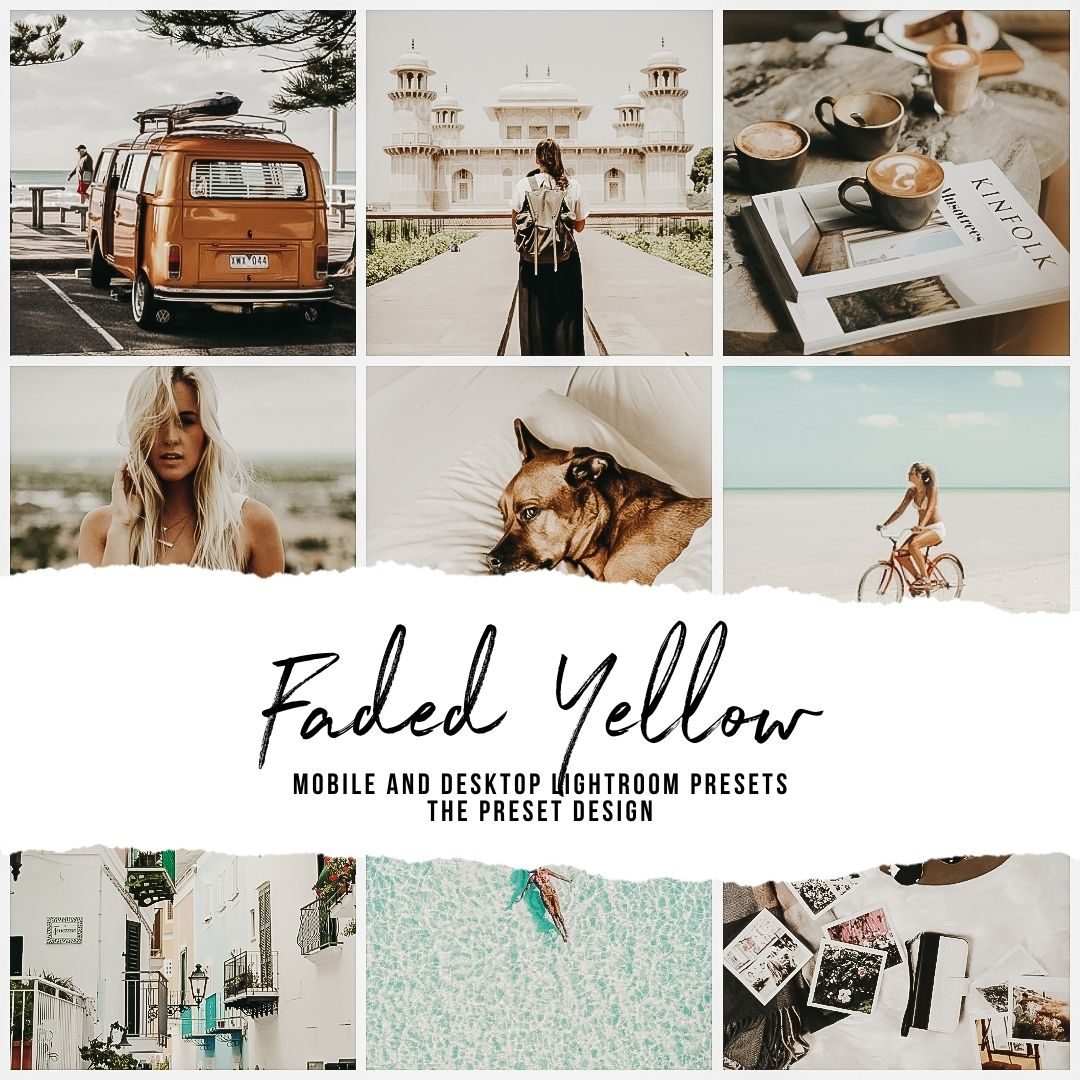 FADED YELLOW - 5 Lightroom Presets