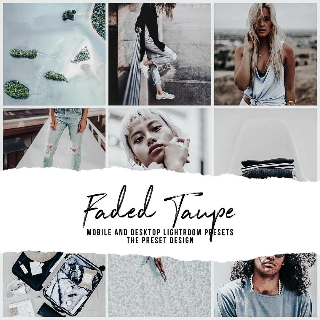 FADED TAUPE - 5 Lightroom Presets